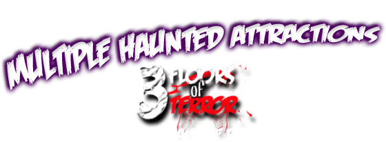 One Location - Multiple Haunted Attractions